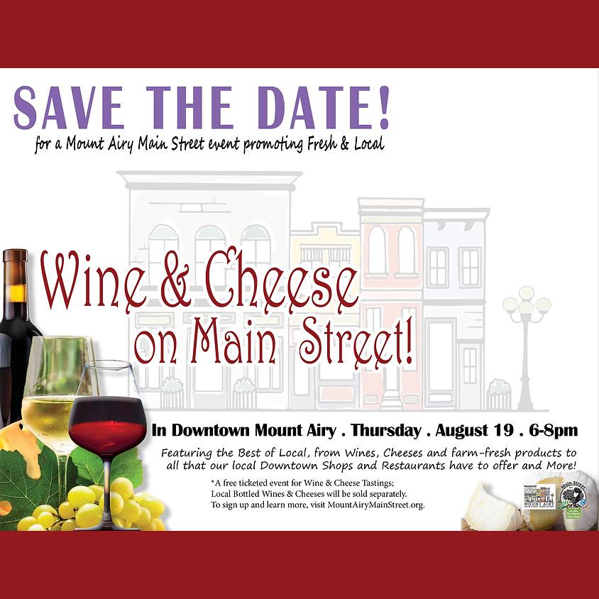 Wine & Cheese on Main Street!