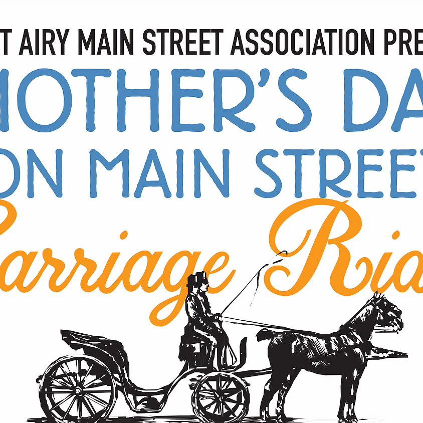 Mother's Day Weekend: 2-Seat Carriage Rides
