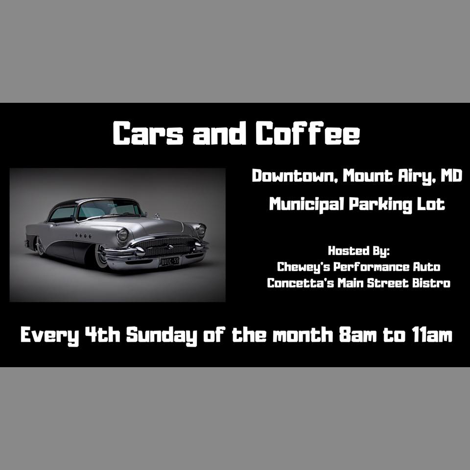 Cars and Coffee . Downtown Mount Airy, MD . Municipal Parking Lot . Every 4th Sunday . 8-11am