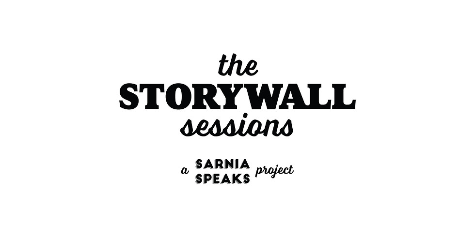 The Storywall Sessions: Sarnia