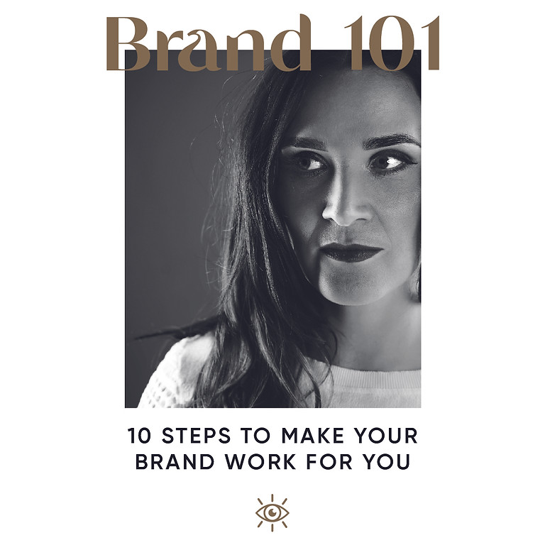 10 steps to make your brand work for you