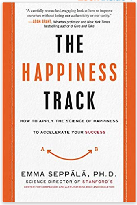 Image of the front cover of the book, the happiness track by Emma Seppala