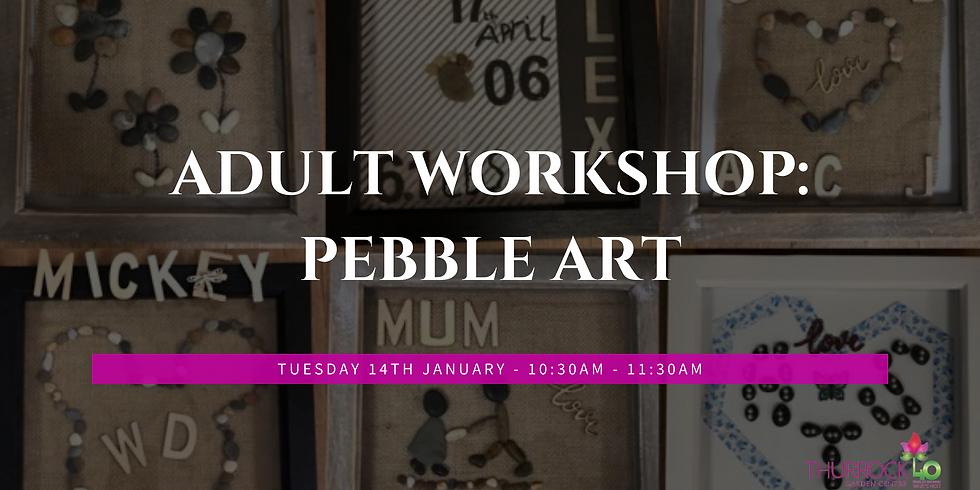Adult Workshop: Pebble Art