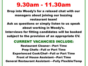 Woody's Recruitment Open Morning...Monday 3rd July!
