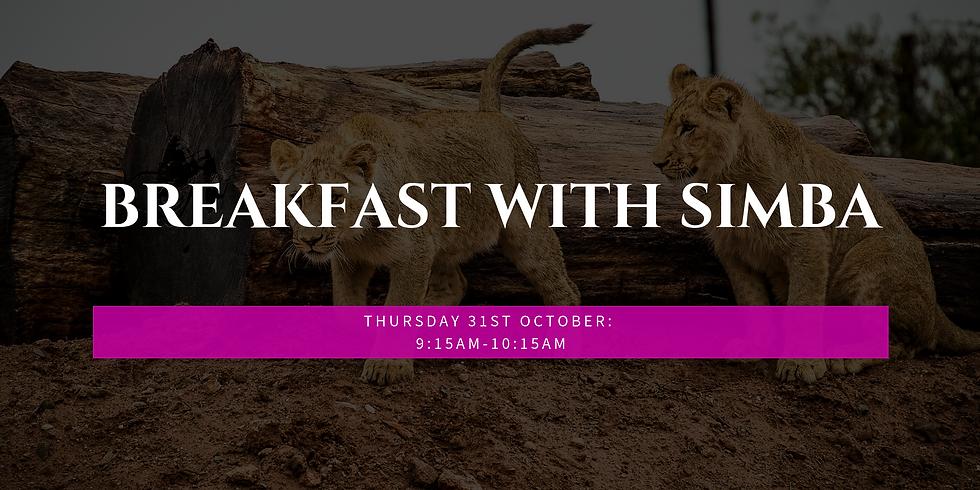 Breakfast with Simba