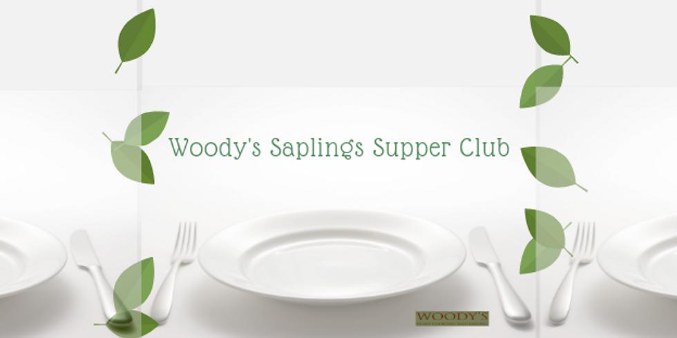 Woody's Saplings Supper Club