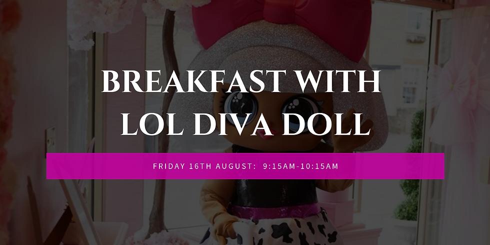 Breakfast with LOL Diva Doll