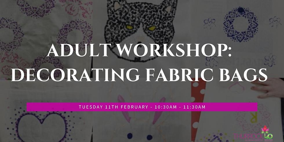 Adult Workshop: Decorate Fabric Bag