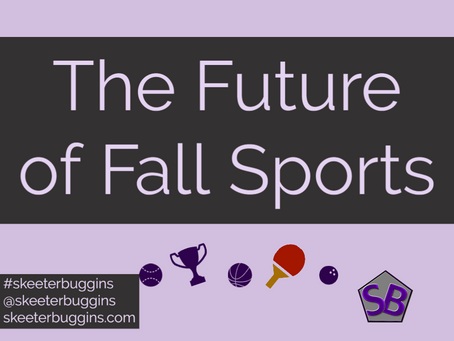 The Future of Fall Sports