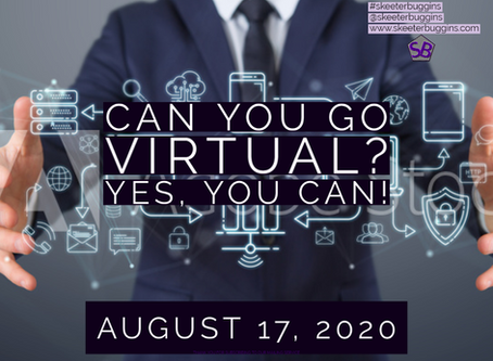 Can you go Virtual?  Yes, you can!