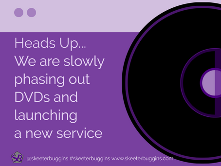 Heads Up... We are slowly phasing out DVDs and launching a new service