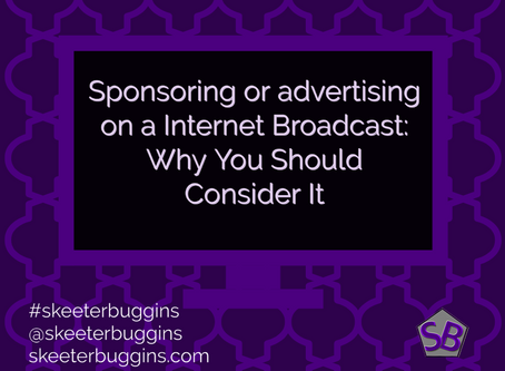 Sponsoring or advertising on a Internet Broadcast: Why You Should Consider It