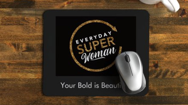 Everyday Super Woman Bold Mousepad