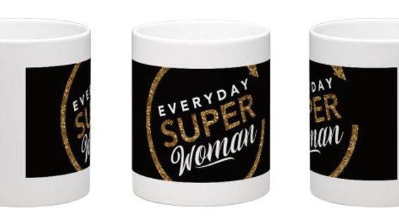 Everyday Super Woman Mug -Black