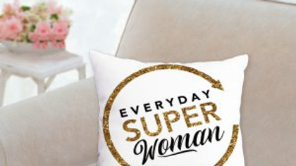 Everyday Super Woman Pillow - White