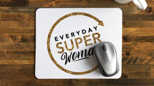 Everyday Super Woman Mousepad - White