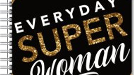 Everyday Super Woman Notebook