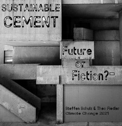 Sustainable Cement - Future or Fiction