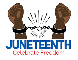 The Historical Importance of Juneteenth