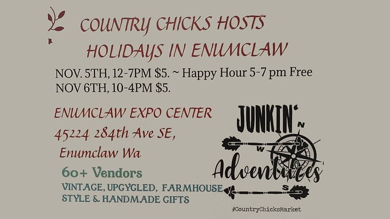 Country Chicks hosts- HOLIDAYS IN ENUMCLAW