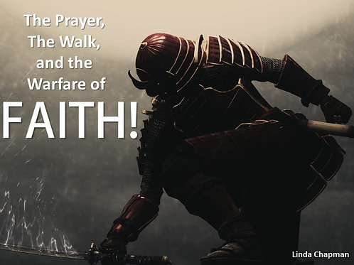 The Warfare of Faith