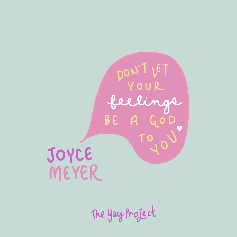 Joyce Meyer graphic art quote by The Yay Project Jenni Lien