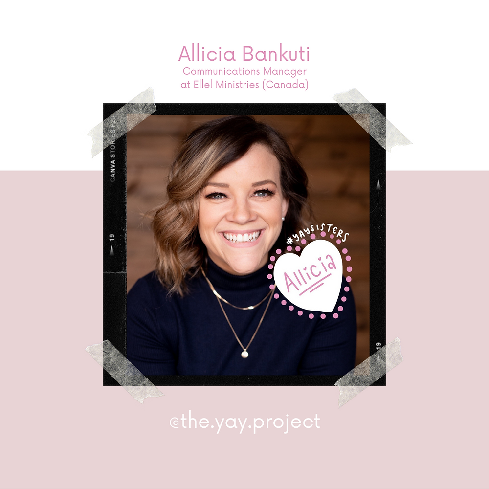 Allicia Bankuti Ellel Ministries The Yay Project