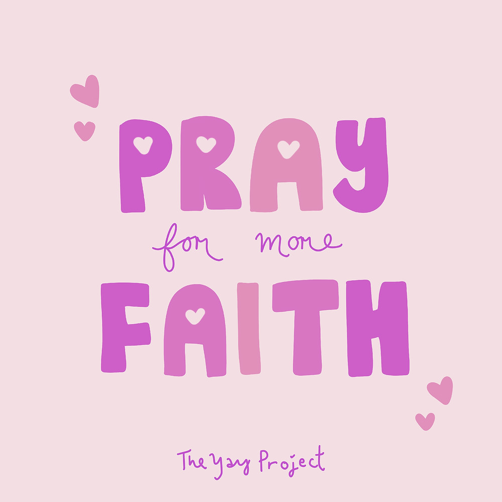 Christian graphic on prayer and faith by Jenni Lien of The Yay Project