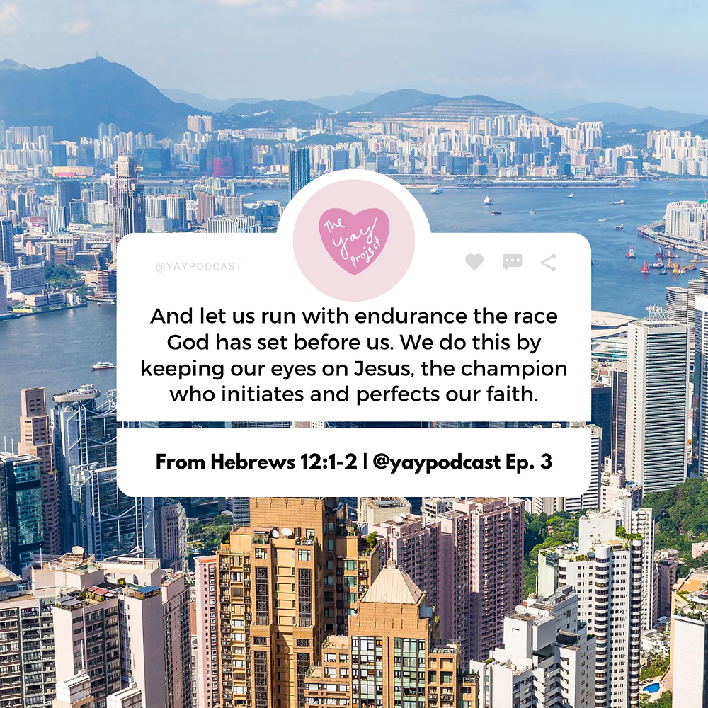 Christian blog graphic on Hebrews 12 by The Yay Project You Are You Podcast