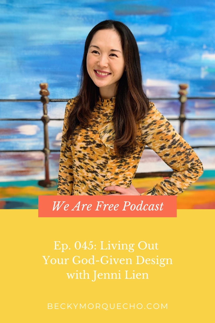 Jenni Lien on We Are Free Podcast by Becky Morquecho Christian