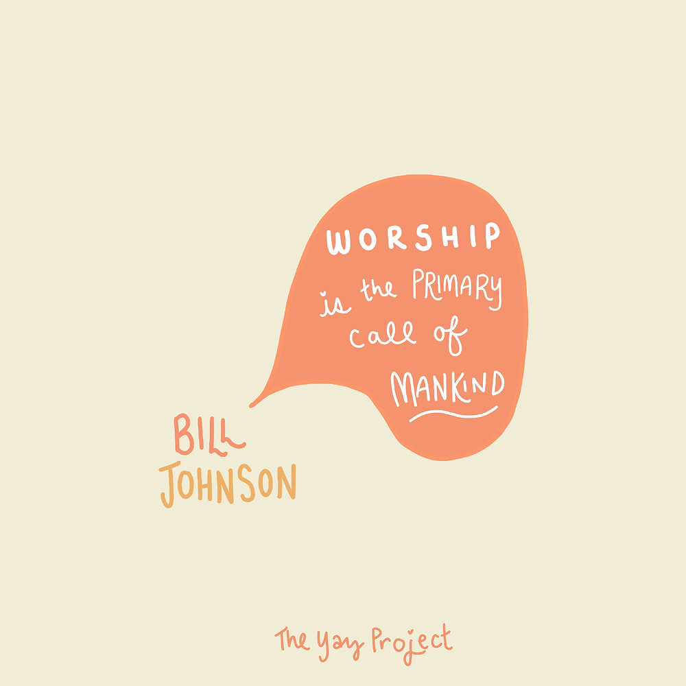 Quote by Bill Johnson of Bethel Church by Jenni Lien of The Yay Project