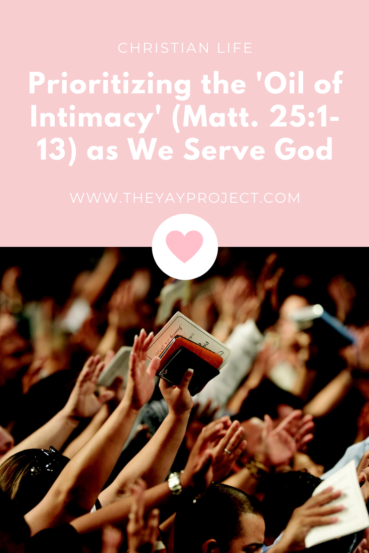 Christian blog on Matthew 25 oil of intimacy by The Yay Project