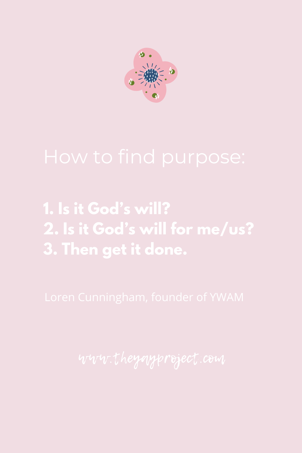 Loren Cunningham YWAM purpose blog by The Yay Project