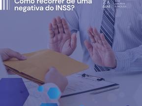 Como recorrer de uma negativa do INSS?
