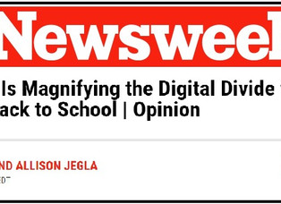 Newsweek: COVID-19 is Magnifying the Digital Divide for Kids Heading Back to School