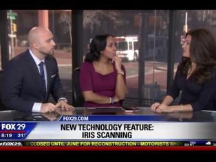 FOX29: New Technology Feature - Iris Scanning