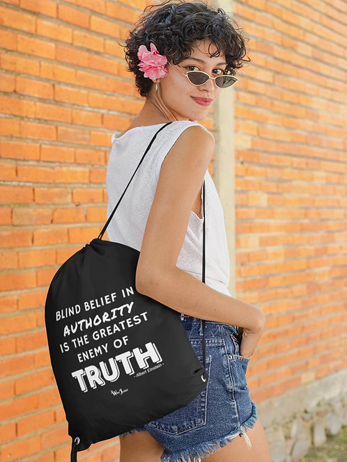 Blind Belief in Authority is the Greatest Enemy of Truth - woman wearing black drawstring bag with zipper pouch