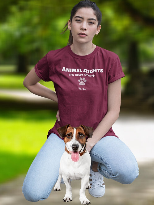 Animal Rights Are Never Wrong. Maroon unisex short sleeve crew neck t-shirt