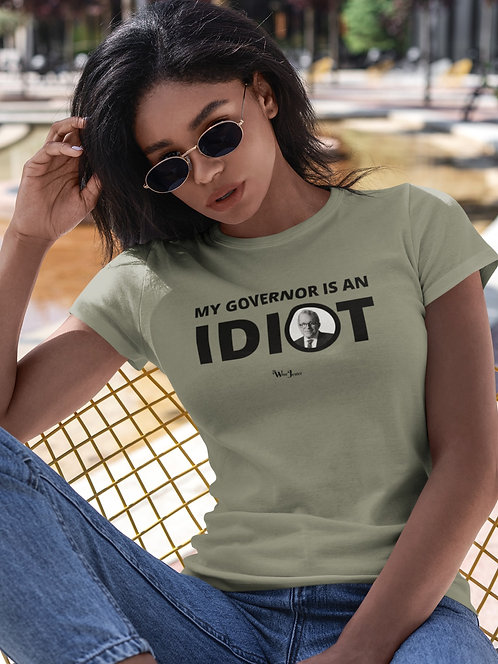 My Governor Is An Idiot. Photo - Ohio Governor, Mike DeWine – Solid light olive women's short sleeve crew neck t-shirt