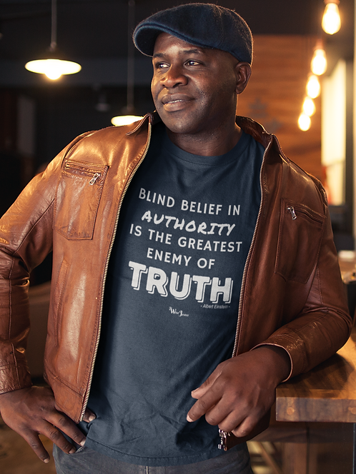 Blind Belief in Authority in the Greatest Enemy of the Truth. Navy men's short sleeve crew neck t-shirt