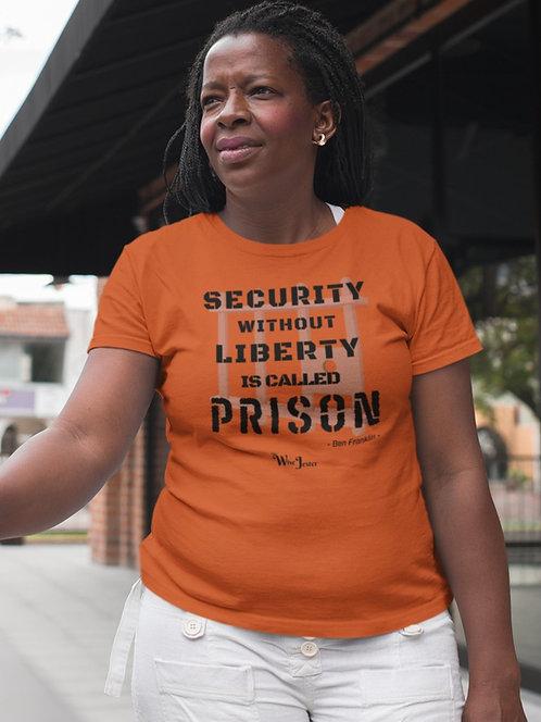 Patriotic. Civil disobedience. Non-compliance with Covid restrictions.  Anti-Covid. American courage. Liberty. Freedom Prison