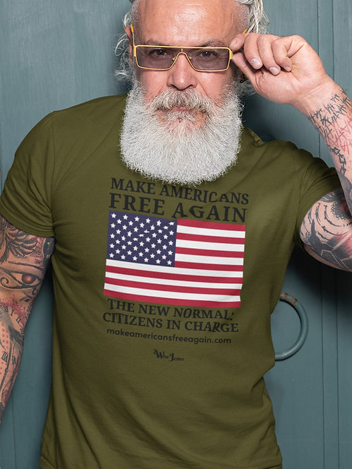 Make Americans free again. New Normal: Citizens in Charge – Olive green men's short sleeve crew neck t-shirt