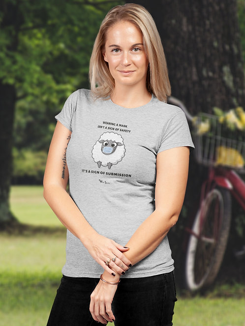 Wearing a mask isn't a sign of safety. It's a sign of submission. Solid heather grey women's short sleeve crew neck t-shirt