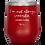 I'm Not Always Sarcastic. Sometimes I'm Asleep - Polar Camel 12 oz wine tumbler – laser etched – red