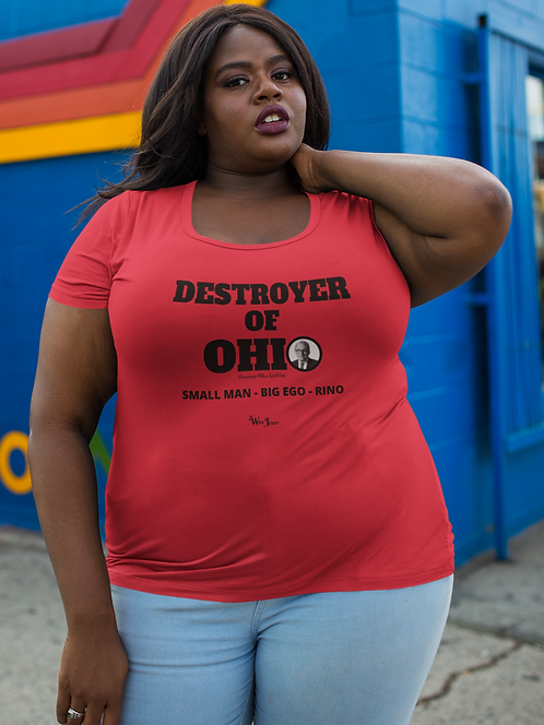 Destroyer of Ohio. Governor Mike DeWine. Small Man - Big Ego - RINO - Women's red short sleeve scoop neck curvy t-shirt