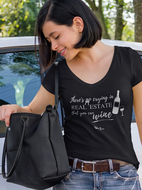 There's no crying in Real Estate but you can wine. Black women's short sleeve v-neck t-shirt