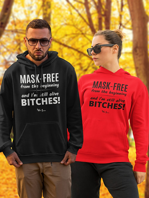 Mask-Free from the beginning and still alive bitches! Red unisex long sleeve pullover hoodie with kangaroo pouch pockets