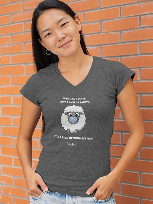 Wearing a mask isn't a sign of safety, It's a sign of submission. Dark grey heather women's short sleeve v-neck t-shirt