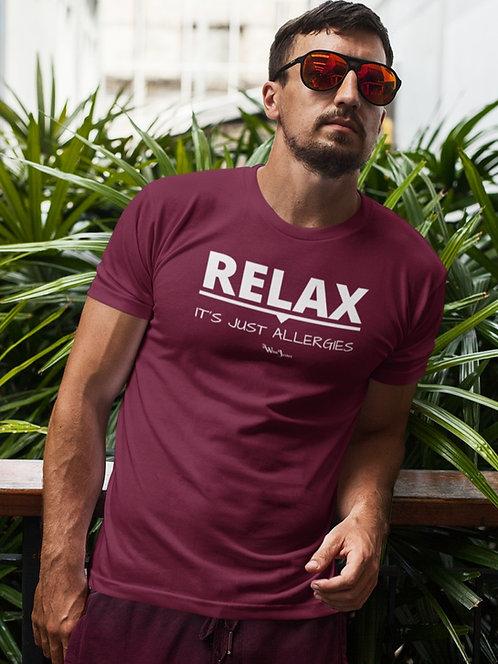 Relax. It's Just Allergies. Maroon men's short sleeve crew neck t-shirt