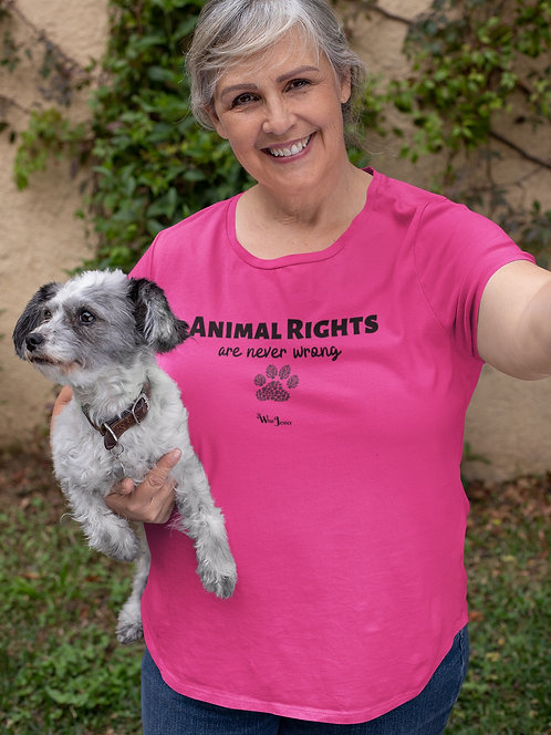 Animal Rights Are Never Wrong – Hot pink women's short sleeve scoop neck curvy t-shirt